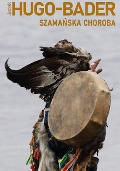 buriacja-ksiazka-szamanska-choroba-jacek-hugo-bader-wyrusz-w-zyciowa-podroz-soul-travel