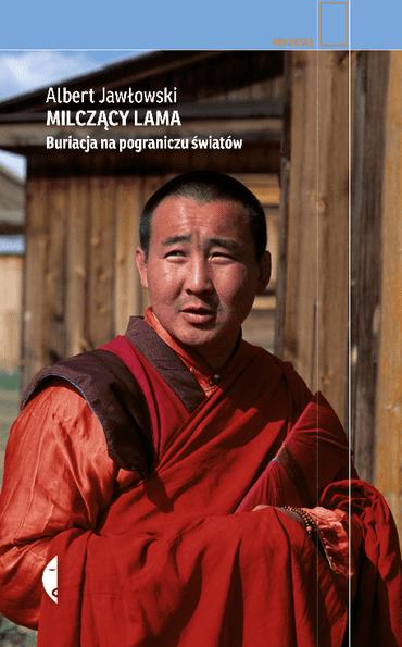 milczacy-lama-buriacja-ksiazka-wyrusz-w-zyciowa-podroz-soul-travel