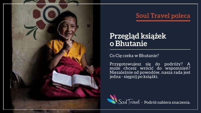 ksiazki-o-bhutanie-wyrusz-w-zyciowa-podroz-soul-travel