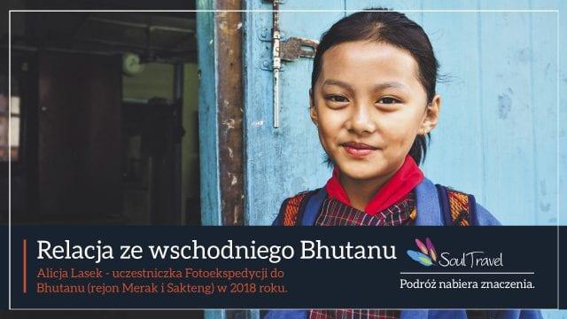 Wschodni Bhutan z Soul Travel, fot. Alicja Lasek