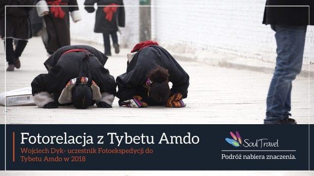 Unikalne zdjęcia z Tybetu Amdo. Zapraszamy, Soul Travel