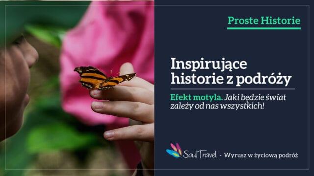 proste-historie-efekt-motyla-wyrusz-w-zyciowa-podroz-soul-travel